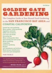 Обложка книги  - Golden Gate Gardening, 3rd Edition