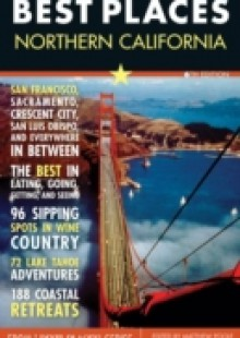 Обложка книги  - Best Places: Northern California, 6th Edition