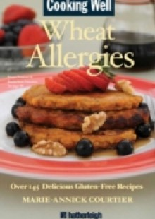 Обложка книги  - Cooking Well: Wheat Allergies