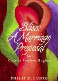 Обложка книги  - Bliss: A Marriage Proposal