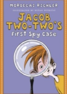 Обложка книги  - Jacob Two-Two-'s First Spy Case