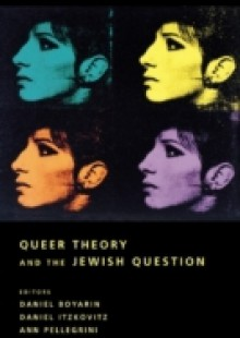 Обложка книги  - Queer Theory and the Jewish Question