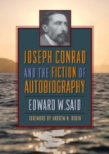 Обложка книги  - Joseph Conrad and the Fiction of Autobiography