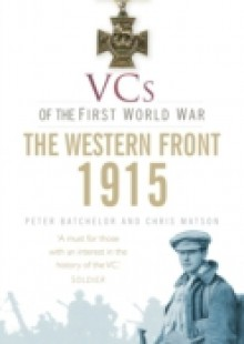Обложка книги  - VCs of the First World War: Western Front 1915