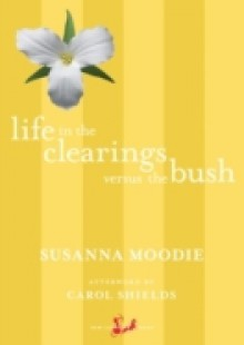 Обложка книги  - Life in the Clearings versus the Bush