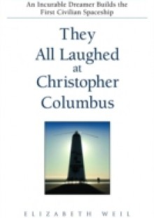 Обложка книги  - They All Laughed at Christopher Columbus