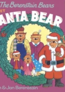 Обложка книги  - Berenstain Bears Meet Santa Bear