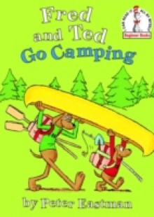 Обложка книги  - Fred and Ted Go Camping