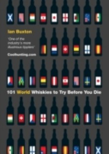 Обложка книги  - 101 World Whiskies to Try Before You Die