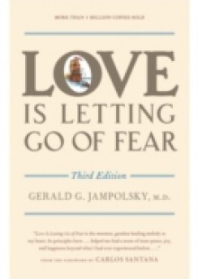 Обложка книги  - Love Is Letting Go of Fear, Third Edition