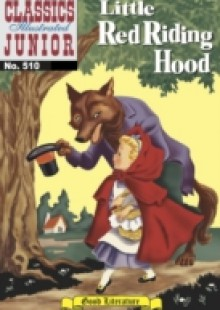 Обложка книги  - Little Red Riding Hood (with panel zoom) – Classics Illustrated Junior