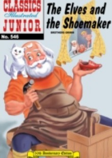 Обложка книги  - Elves and the Shoemaker (with panel zoom) – Classics Illustrated Junior