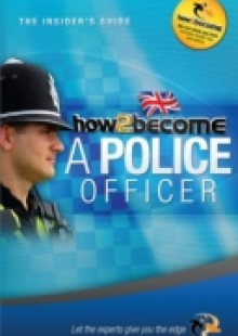 Обложка книги  - How To Become A Police Officer 2015 Version