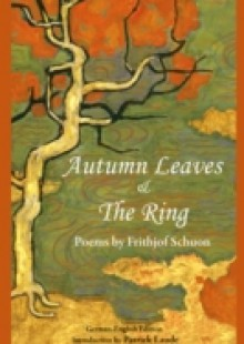 Обложка книги  - Autumn Leaves & The Ring: Poems By Frith