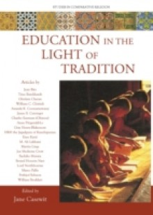Обложка книги  - Education in the Light of Tradition
