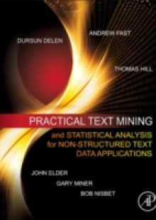 Обложка книги  - Practical Text Mining and Statistical Analysis for Non-structured Text Data Applications