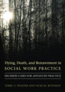 Обложка книги  - Dying, Death, and Bereavement in Social Work Practice