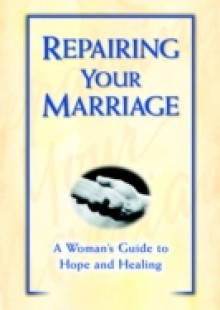 Обложка книги  - Repairing Your Marriage After His Affair