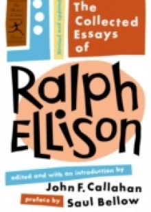 have someone write a book report for you The Collected Essays of Ralph Ellison