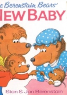 Обложка книги  - Berenstain Bears' New Baby