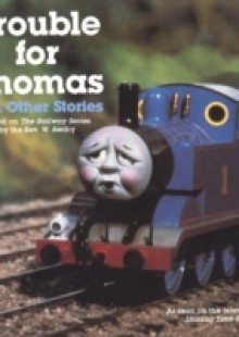Обложка книги  - Trouble for Thomas and Other Stories (Thomas & Friends)