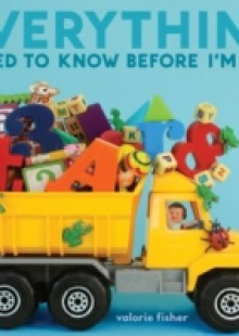 Обложка книги  - Everything I Need to Know Before I'm Five