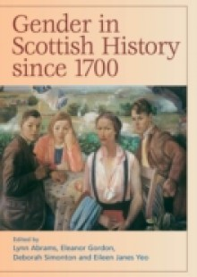 Обложка книги  - Gender in Scottish History Since 1700