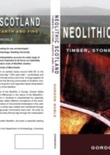 Обложка книги  - Neolithic Scotland: Timber, Stone, Earth and Fire