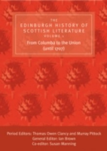 Обложка книги  - Edinburgh History of Scottish Literature: From Columba to the Union (until 1707)