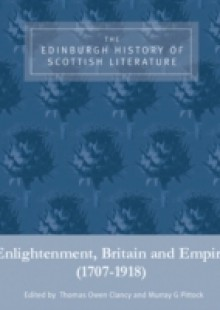 Обложка книги  - Edinburgh History of Scottish Literature: Enlightenment, Britain and Empire (1707-1918)