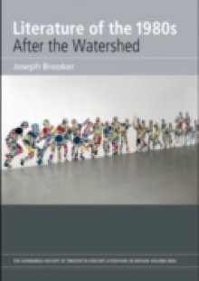 Обложка книги  - Literature of the 1980s: After the Watershed: Volume 9