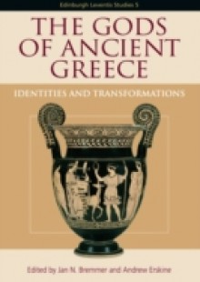 Обложка книги  - Gods of Ancient Greece: Identities and Transformations