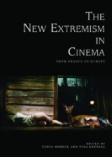 Обложка книги  - New Extremism in Cinema: From France to Europe
