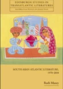 Обложка книги  - South Asian Atlantic Literature, 1970-2010