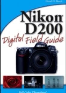 Обложка книги  - Nikon D200 Digital Field Guide