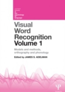 Обложка книги  - Visual Word Recognition Volume 1