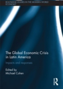 Обложка книги  - Global Economic Crisis in Latin America