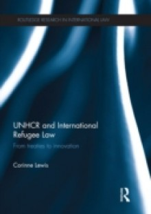 Обложка книги  - UNHCR and International Refugee Law