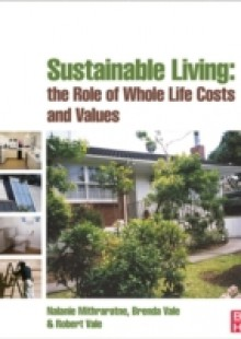 Обложка книги  - Sustainable Living: the Role of Whole Life Costs and Values
