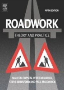 Обложка книги  - Roadwork: Theory and Practice