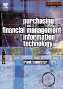 Обложка книги  - Purchasing and Financial Management of Information Technology