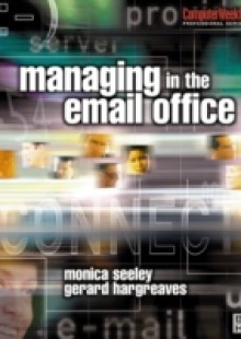 Обложка книги  - Managing in the Email Office