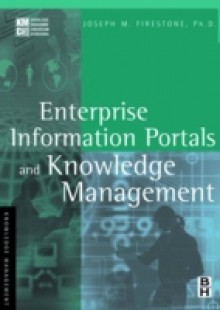 Обложка книги  - Enterprise Information Portals and Knowledge Management