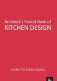 Обложка книги  - Architect's Pocket Book of Kitchen Design