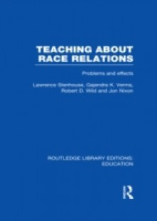 Обложка книги  - Teaching About Race Relations (RLE Edu J)
