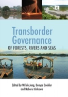 Обложка книги  - Transborder Governance of Forests, Rivers and Seas