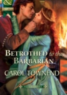 Обложка книги  - Betrothed to the Barbarian (Mills & Boon Historical) (Palace Brides, Book 3)