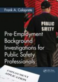 Обложка книги  - Pre-Employment Background Investigations for Public Safety Professionals
