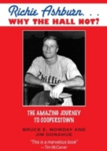 Обложка книги  - Richie Ashburn: Why The Hall Not?