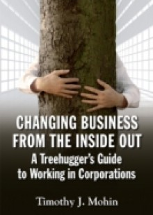 Обложка книги  - Changing Business from the Inside Out